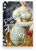Confessions of  Jane Austen Addict
